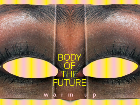 """""""Body of the Future"""" warm up"""